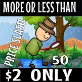 FLASH DEAL-MORE OR LESS THAN 50