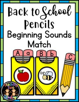 Back to School Pencil Beginning Sounds Match Literacy Center Activity