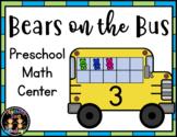 FLASH FREEBIE! Bears on the Bus Preschool Math Center Activity (Back to School)