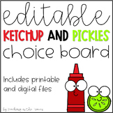 Editable Ketchup & Pickles Choice Board for Distance Learning