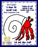 Eric Carle's A House for Hermit Crab: Book Companion Craft for Kindergarten