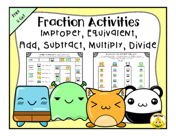 Fractions: improper, equivalent, multiply, divide, add, subtract