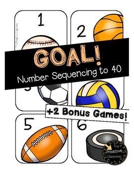 Goal Sequencing Numbers to 40 --Build Number Sense!!