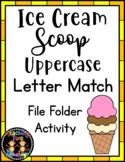 Ice Cream Scoop Uppercase Letter Match File Folder Literac
