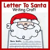 Letter to Santa Craftivity Christmas Writing Craft