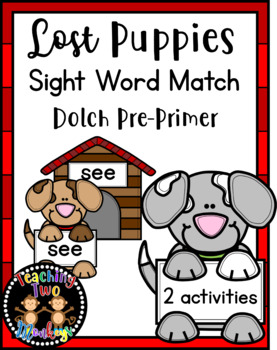 Lost Puppies Sight Word Match Dolch Pre-Primer Literacy Center Activities