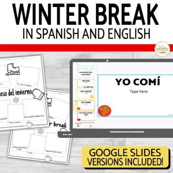 My Winter Break Writing Activity in Spanish & English