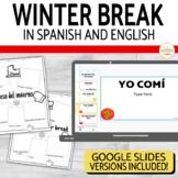 My Winter Break Writing Activity in Spanish & English