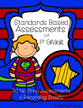 Standards Based Assessments for 1st Grade