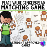 Place Value Gingerbread Matching Game
