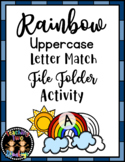 Rainbow Uppercase Letter Match File Folder March Literacy Center Activity