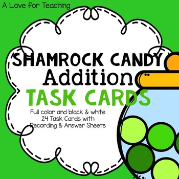 Shamrock Candy Addition Task Cards Within 20