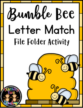 Spring Bumble Bee Letter Match File Folder Activity