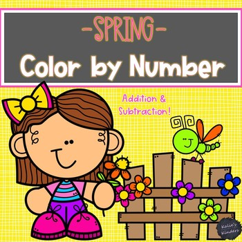 Spring Color by Number- Addition & Subtraction