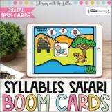 Syllables Safari BOOM Cards | Digital Task Cards | Distanc