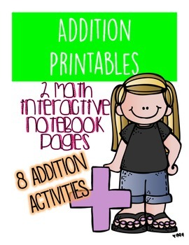Addition Printables and Interactive Notebook