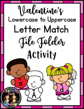 Valentine's Letter Match File Folder February Literacy Center Activity