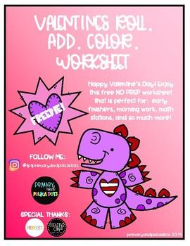 FLASH FREEBIE!!! Valentines Roll. Add. Color. Dinosaur Worksheet