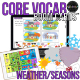 Core Vocabulary Boom Cards™: Weather and Seasons Speech Therapy