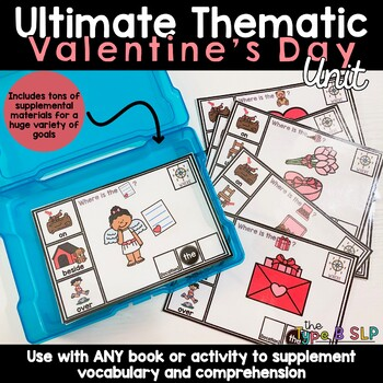 Ultimate Thematic Unit for Speech: Valentine's Day Theme