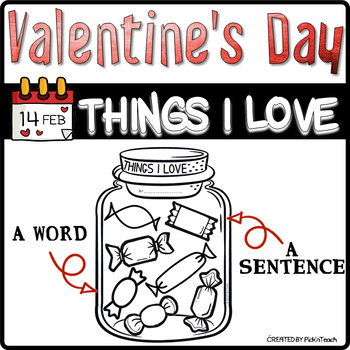 Valentine's Day ❤ Writing activity « Things I love »
