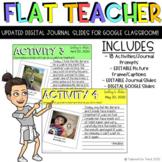 FLAT TEACHER EDITABLE JOURNAL ACTIVITY SLIDES GOOGLE CLASS