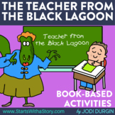 THE TEACHER FROM THE BLACK LAGOON Activities and Read Alou