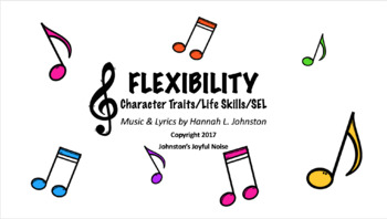 FLEXIBILITY: Rap, Character Traits & Life Skills, SEL Songs