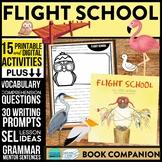 FLIGHT SCHOOL Activities and Read Aloud Lessons for Distan