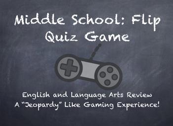FLIP QUIZ: A Jeopardy Like ELA Review Game!