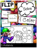 FLIP, SOLVE, & COLOR -- 3 Addends / Adding 3 Numbers