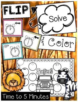 FLIP, SOLVE, & COLOR -- Time to the Nearest 5 Minutes