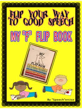 "FLIP YOUR WAY TO GOOD SPEECH- MY ""F"" FLIP BOOK- Speech Therapy"