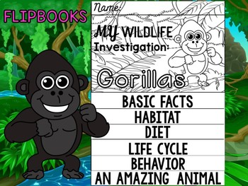 FLIPBOOK Bundle : Gorillas - Rainforest Animals: Research, Report, rain forest