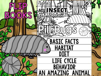 FLIPBOOK Bundle : Pill Bugs - Insects : Research, Report, Bugs, Life Cycle
