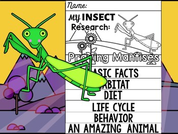 FLIPBOOK Bundle : Praying Mantises - Insects : Research, Report, Unit Study