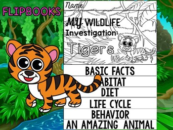 FLIPBOOK Bundle : Tigers - Rain forest Animals: Research, Unit Study