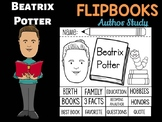 FLIPBOOKS : Beatrix Potter - Author Study and Research