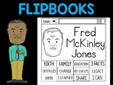 FLIPBOOKS Bundle : Fred McKinley Jones  - Black History