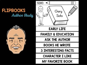 FLIPBOOKS Bundle : Gary Soto - Author Study and Research