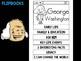 FLIPBOOKS Bundle : George Washington Flip book