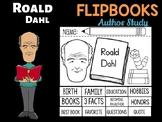 FLIPBOOKS Set : Roald Dahl - Author Study and Research