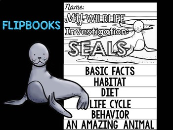 FLIPBOOKS : Seals -  Polar Animals : Research, Writing, and Vocabulary