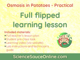 FLIPPED LEARNING: Osmosis in Potatoes Lab Experiment