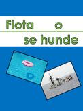 FLOAT OR SINK {IN SPANISH} FLOTA O SE HUNDE