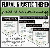FLORAL & RUSTIC THEMED CLASSROOM DECOR: EDITABLE GRAMMAR BUNTING