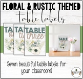 FLORAL & RUSTIC THEMED CLASSROOM DECOR: TABLE LABELS