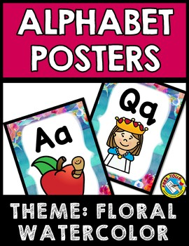 FLORAL WATERCOLOR CLASSROOM DECOR (ALPHABET POSTERS WITH PICTURES) BRIGHT COLORS