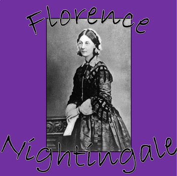 FLORENCE NIGHTINGALE thematic history unit- Powerpoints, display and worksheets