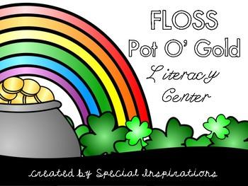 FLOSS Pot O' Gold Literacy Center (Orton-Gillingham)
